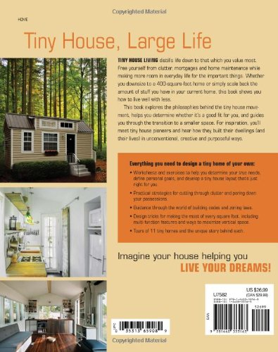 Tiny House Living: Ideas For Building and Living Well In Less than 400 Square Feet 2
